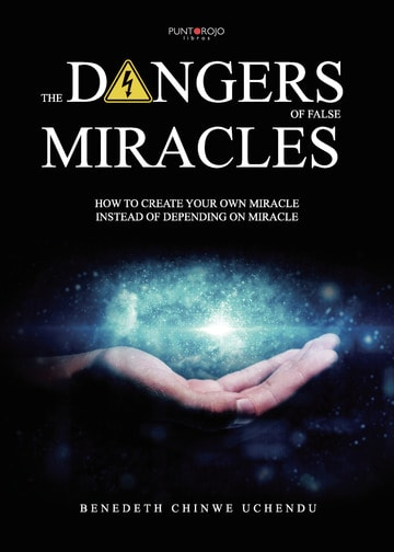 The dangers of false miracles